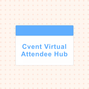 Cvent Virtual Attendee Hub Review: 2020 Virtual Event Tech Guide