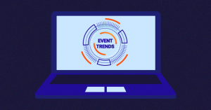 Top 10 Event Trends You Need to Know for 2021