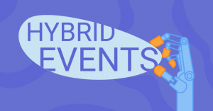 Event Production for Hybrid Events: Why It Matters and How to Turn Up the Heat in 2021